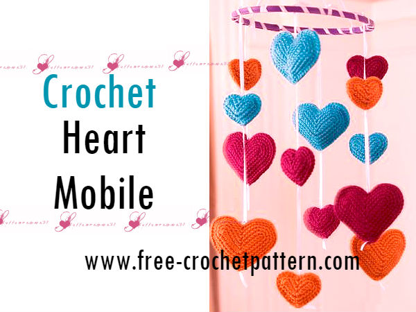 Crochet Hearts Mobile / Free Pattern - Free Crochet Patterns