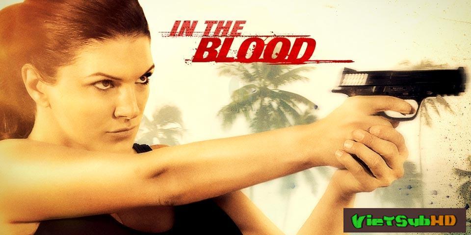 Phim Kẻ Truy Sát VietSub HD | In The Blood 2014