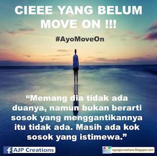 Kata-Kata Sindiran Cie Yang Belum Move On !!! #