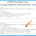 HTML Encoder/Parser Tool for Blogger