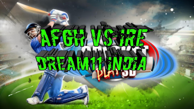 afgh vs ire dream11|afgh vs ire dream11team|afgh vs ire dream11 free tips|Afghanistan vs Ireland dream11 prediction|Afghanistan vs Ireland dream11 today|Afghanistan vs Ireland dream11 T20|afgh vs ire dream11 prediction|afgh vs ire playing11|afgh vs ire dream11 team today