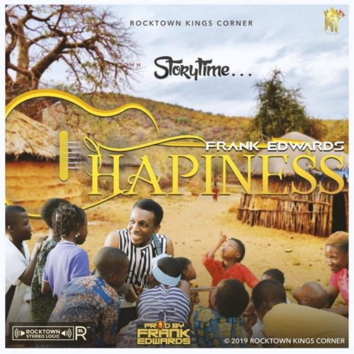 "Frank Edwards – ""Happiness - www.mp3made.com.ng"