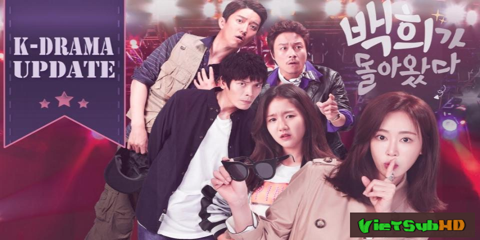Phim Baek-hee Trở Lại Hoàn Tất (04/04) VietSub HD | Baek-hee Has Returned 2016