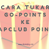 Cara Tukar Go-Points Ke Map Club Points