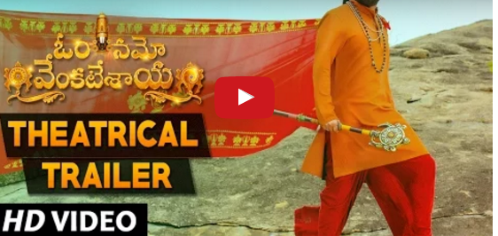 Watch Om Namo Venkatesaya Telugu movie Theatrical Trailer
