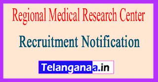 Regional Medical Research Center RMRC Recruitment Notification 2017