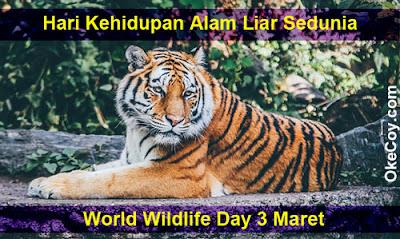 Hari Kehidupan Alam Liar Sedunia (World Wildlife Day) 3 Maret