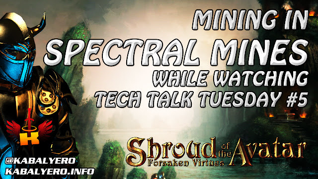 Mining In Spectral Mines While Watching Tech Talk Tuesday #5 🎮 Shroud of the Avatar Gameplay