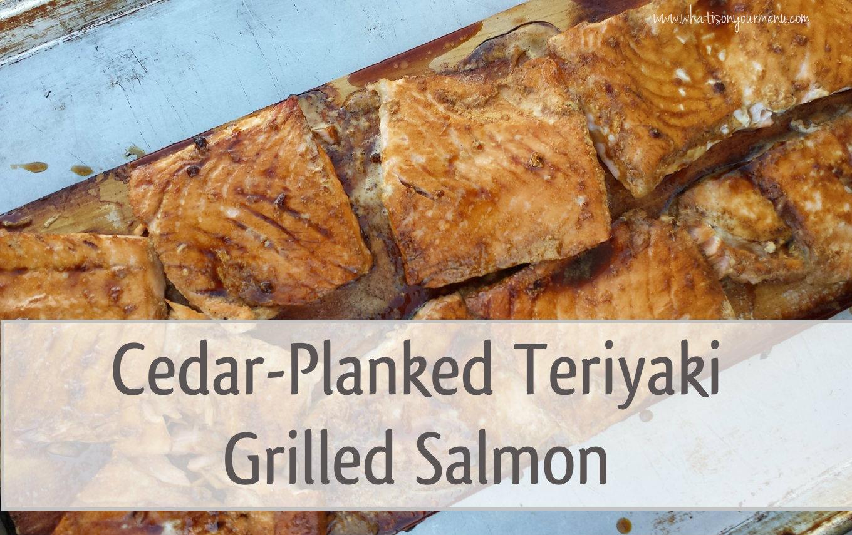 Cedar-Planked Teriyaki Grilled Salmon