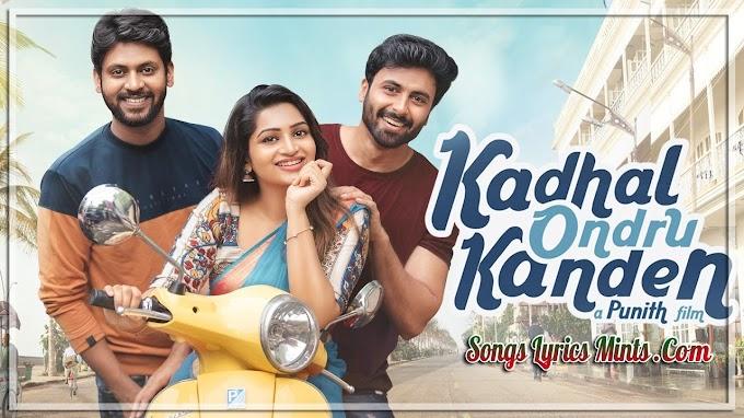 Kanna Veesi Lyrics in Hindi & English – Kadhal Ondru Kanden