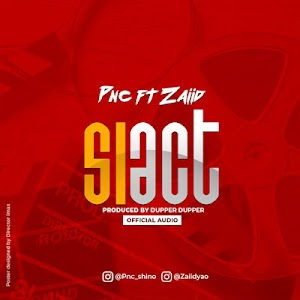 Download Audio | PNC ft Zaiid - SIACT