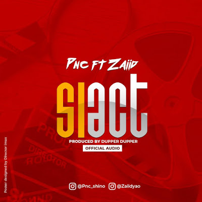 Download Audio   PNC ft Zaiid - SIACT