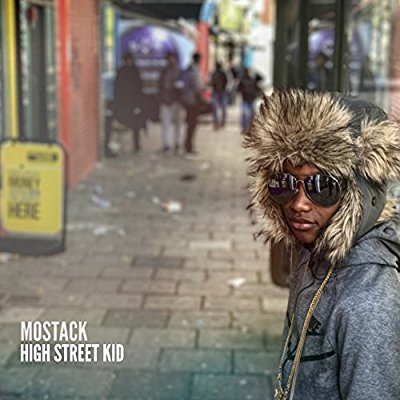 Mostack - High Street Kid - Album Download, Itunes Cover, Official Cover, Album CD Cover Art, Tracklist