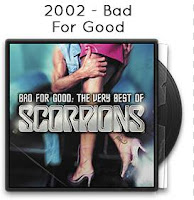 2002 - Bad For Good