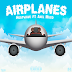 "Heatwave feat. Axel Muco - ""Airplanes"""