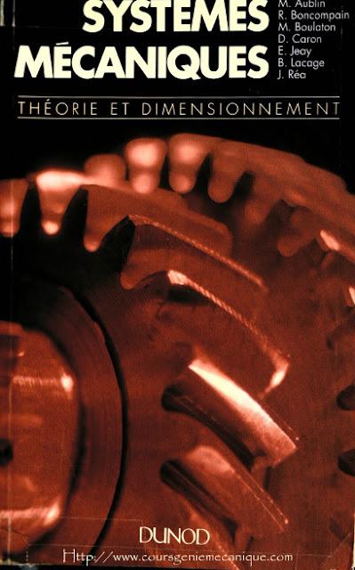 Télécharger Livre Systemes Mecaniques Theorie et Dimensionnement.pdf - télécharger le livre en pdf - télécharger le livre - les livres mécanique en pdf - téléchargement grauit - pdf gratuit - format pdf - fichier pdf - mécanique pdf - livre pdf