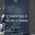 [TIPS] 5 TEMPAT NULIS SELAIN DI KAMAR