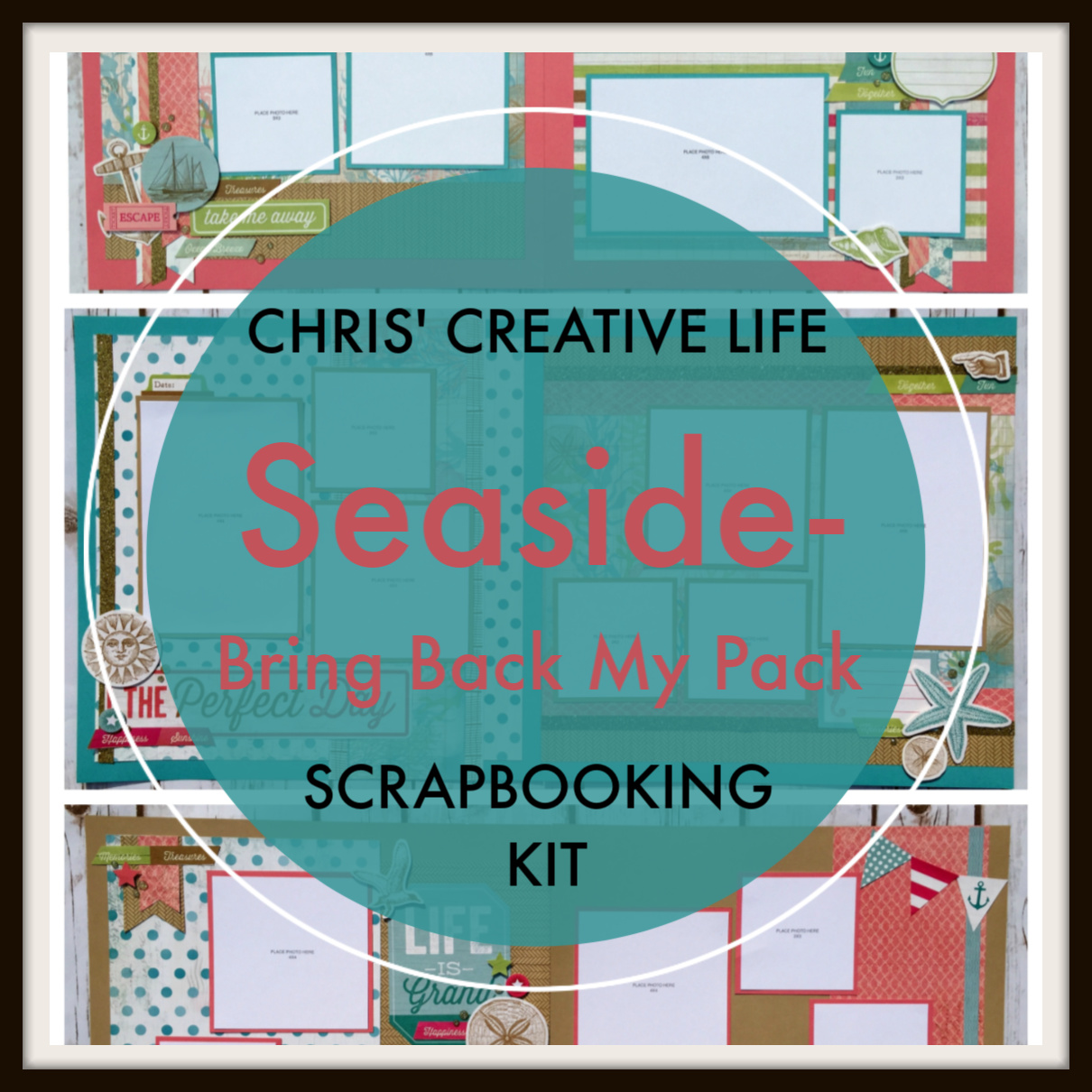 Seaside-Bring Back My Pack Scrapbooking Workshop