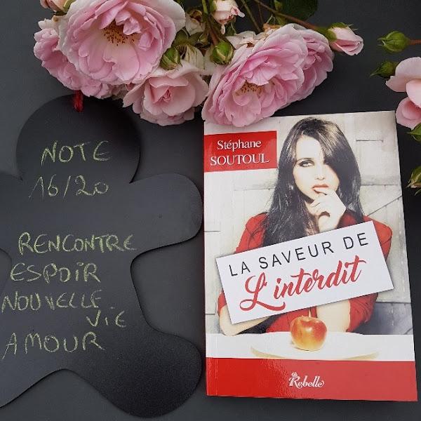 La saveur de l'interdit de Stéphane Soutoul