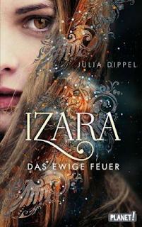 Julia Dippel ; Izara das ewige Feuer ; Planet ; Thienemann-Esslinger