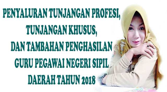 https://www.gurusmp.co.id/2018/04/penyaluran-tunjangan-profesi-tunjangan.html