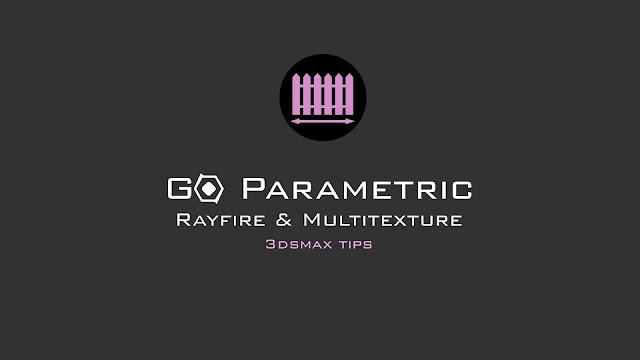 Rayfire, Multitexture & Render Settings