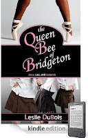 Kindle eBook of the Day <i><b>The Queen Bee Of Bridgeton</b></i> by Leslie DuBois is Just 99 Cents on Kindle! Here's a Free Sample So <u><i><b>You</b></i></u> Can See What's Behind the Rave Reviews!