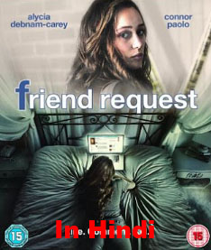 Friend Request (2016) Hindi Dubbed DVDRip 700MB