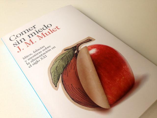 Comer Sin Miedo - J. M. Mulet