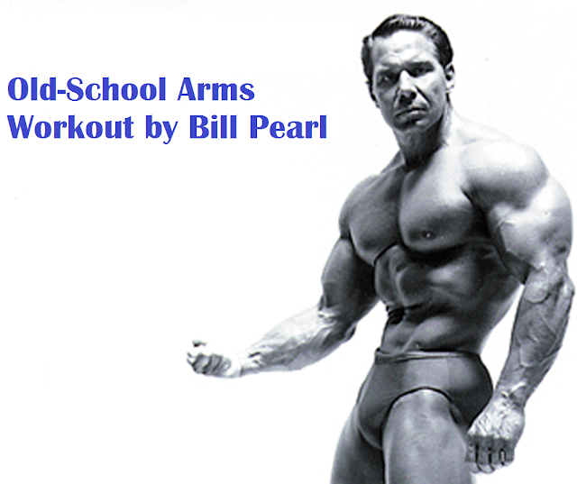 Bill Pearl Workout