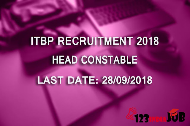 ITBP Recruitment 2018 for 73 Head Constable