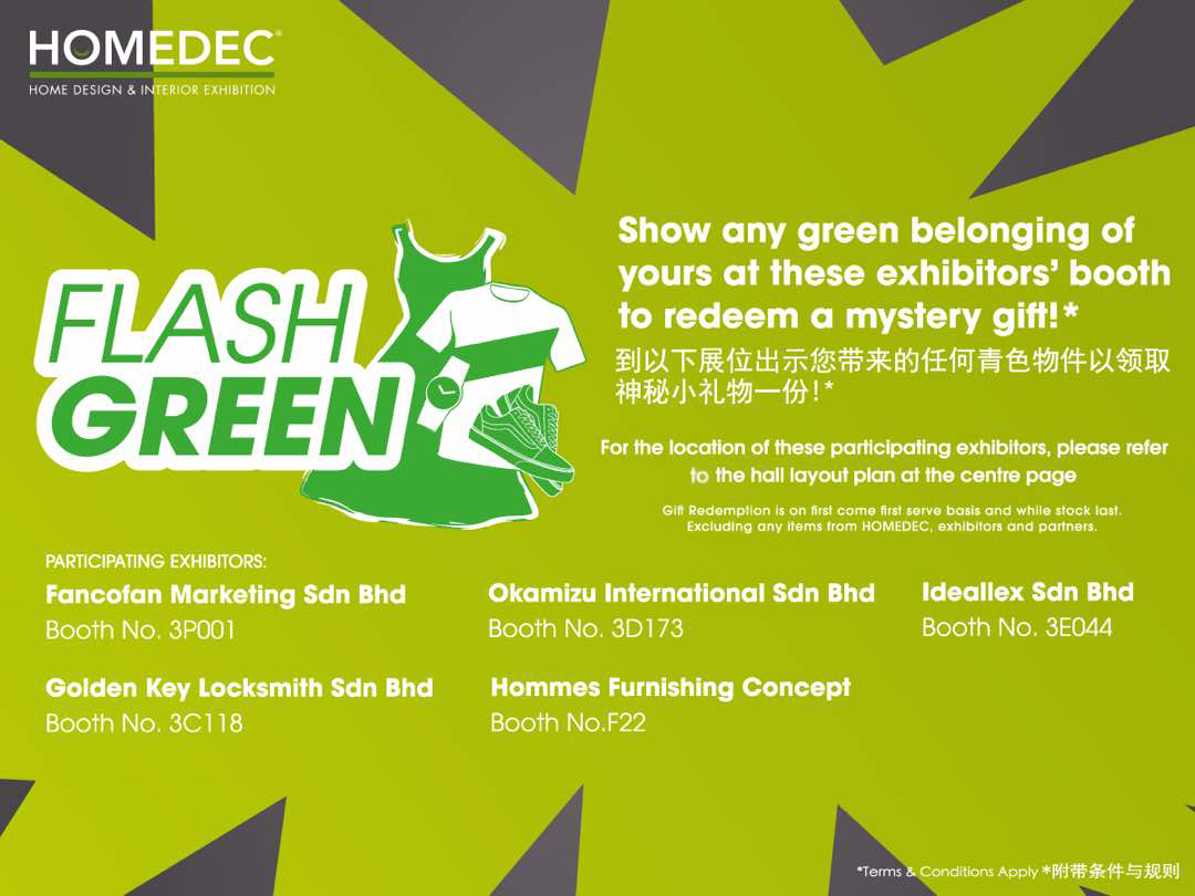 Free Homedec Mystery Gift When You Flash Anything Green Persada Johor 28 30 July 2017
