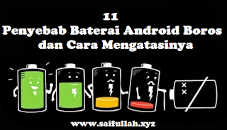 baterai, battery, android, bocor, boros, smartphone, penyebab