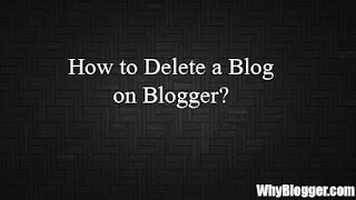 How to delete a blog permanently