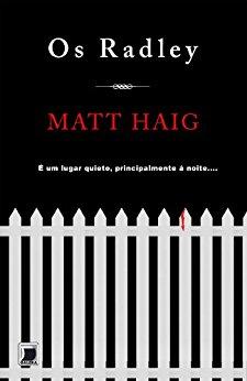Os Radley Matt Haig