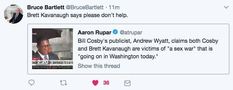@BruceBartlett Tweet Brett Kavanaugh says to Cosby publicist please don't help