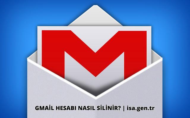 gmail hesabı nasıl silinir