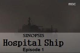 Sinopsis Hospital Ship Episode 1