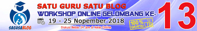 workshop online satu guru satu blog sagusablog gelombang ke-13