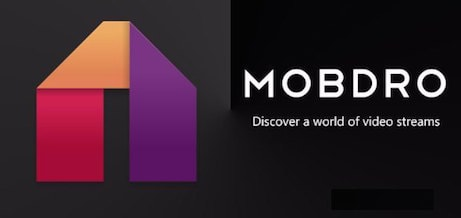 Getting to Know Mobdro Premium - Best streaming online videos app