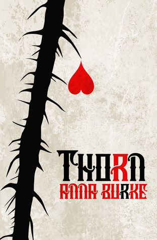 Thorn by Anna Burke