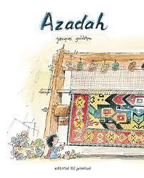 http://bibliotecaorlandai.blogspot.com.es/2018/01/azadah-de-jacques-goldstyn.html