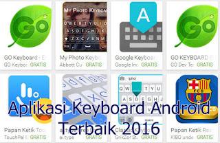 Kumpulan Aplikasi Keyboard Android Keren Terbaik 2016