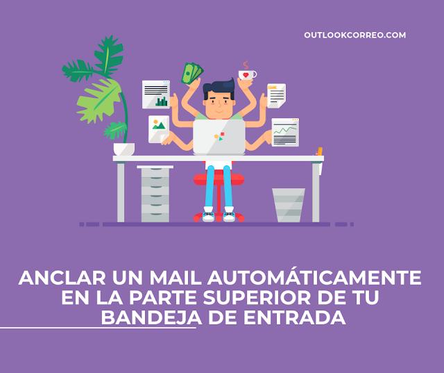 Anclar un mail automáticamente en la parte superior de tu bandeja de entrada