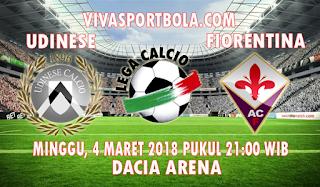 Prediksi Udinese vs Fiorentina 4 Maret 2018