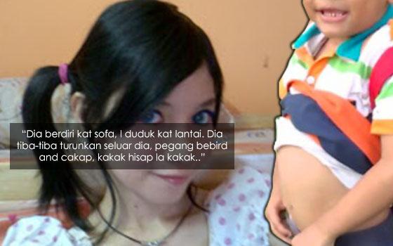 Luahan Gadis Kena Gangguan Seksual Oleh Budak 4 Tahun