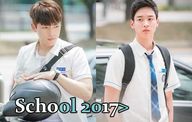 Sinopsis School 2017 Episode 1-16 (Lengkap)