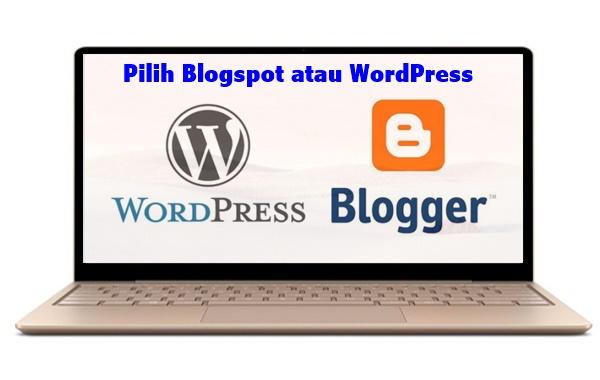 Pilih Blogspot atau WordPress