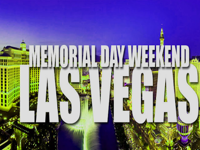 Memorial Day 2017 weekend in Las Vegas