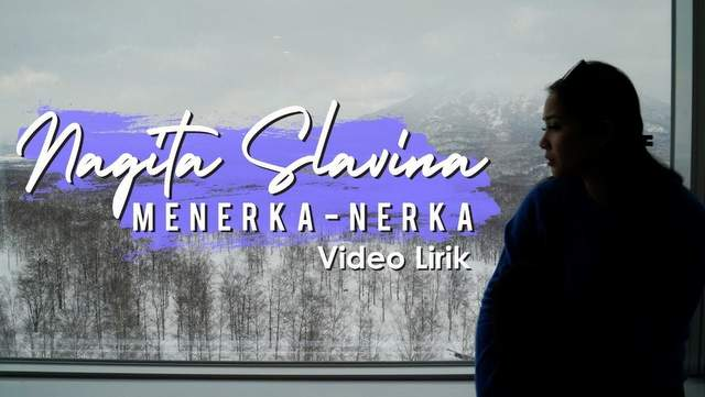 Nagita Slavina - Menerka Nerka